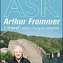 "Book Review: ""Ask Arthur Frommer: And Travel Better, Cheaper, Smarter"""